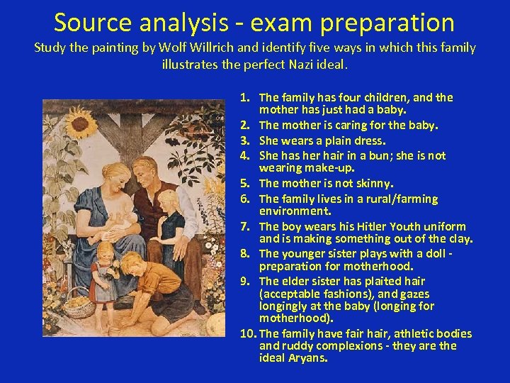 Source analysis - exam preparation Study the painting by Wolf Willrich and identify five