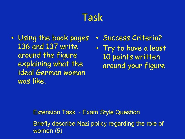 Task • Using the book pages • Success Criteria? 136 and 137 write •