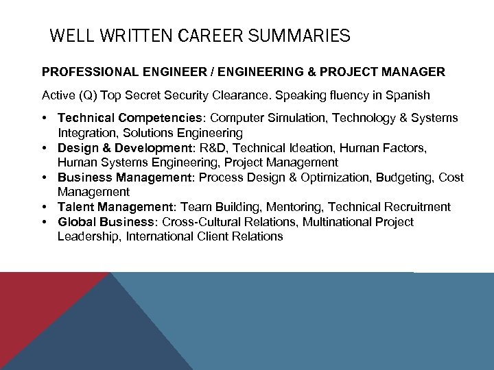 WELL WRITTEN CAREER SUMMARIES PROFESSIONAL ENGINEER / ENGINEERING & PROJECT MANAGER Active (Q) Top