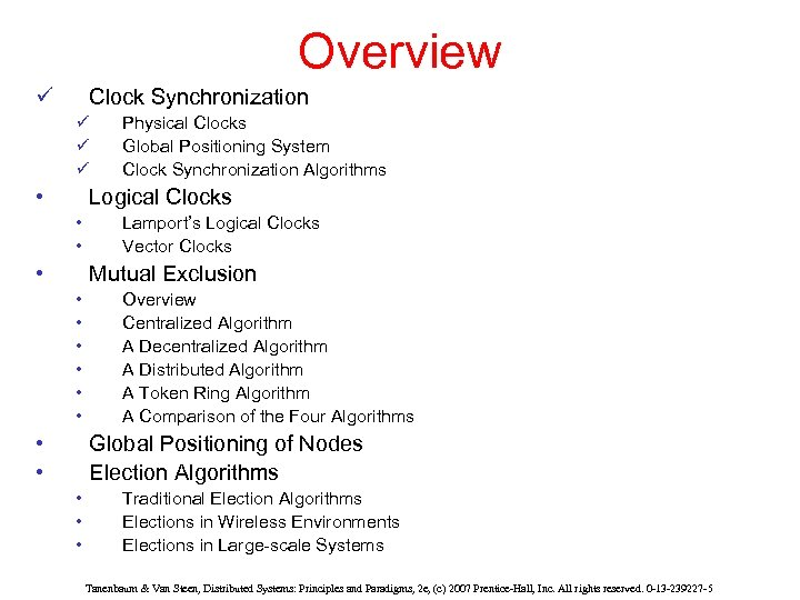 Overview ü Clock Synchronization ü ü ü • Physical Clocks Global Positioning System Clock