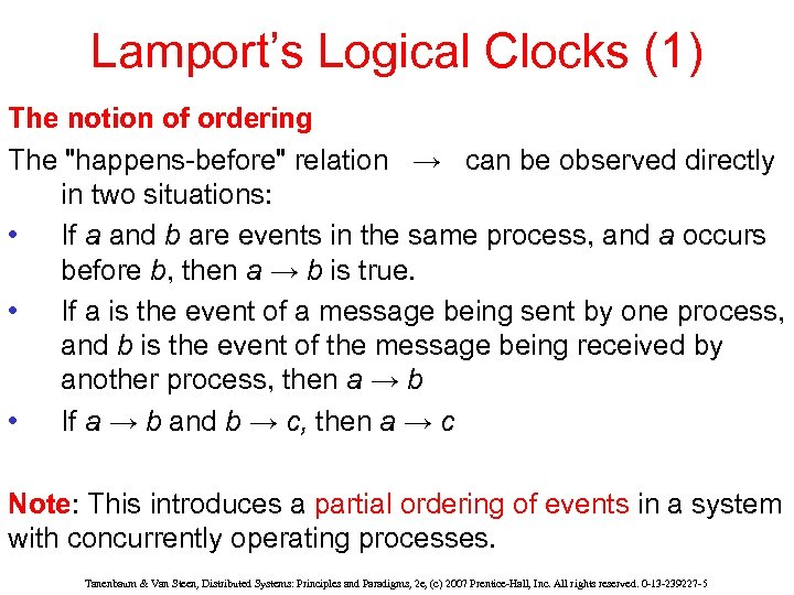 Lamport's Logical Clocks (1) The notion of ordering The