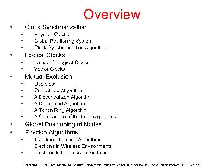 Overview • Clock Synchronization • • Physical Clocks Global Positioning System Clock Synchronization Algorithms