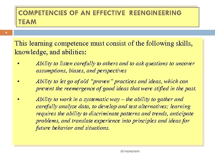 COMPETENCIES OF AN EFFECTIVE REENGINEERING TEAM 4 This learning competence must consist of the