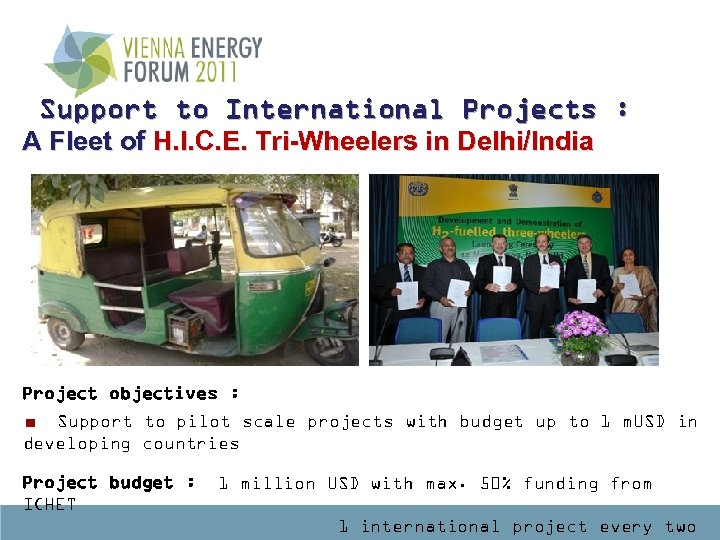 Support to International Projects : A Fleet of H. I. C. E. Tri-Wheelers in