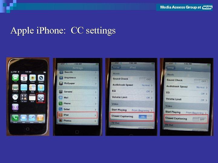 Apple i. Phone: CC settings