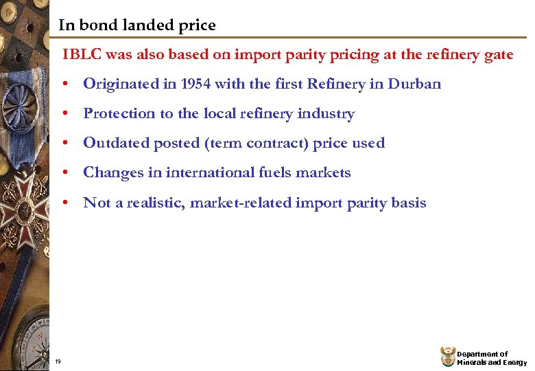 In bond landed price IBLC was also based on import parity pricing at the