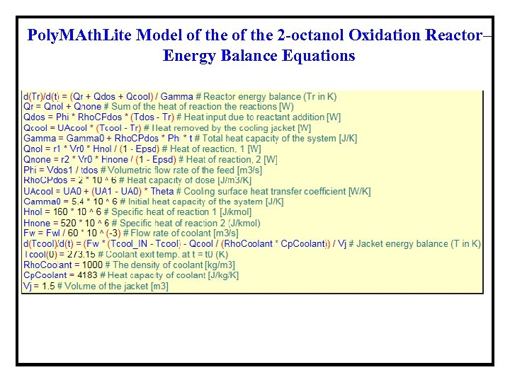 Poly. MAth. Lite Model of the 2 -octanol Oxidation Reactor– Energy Balance Equations