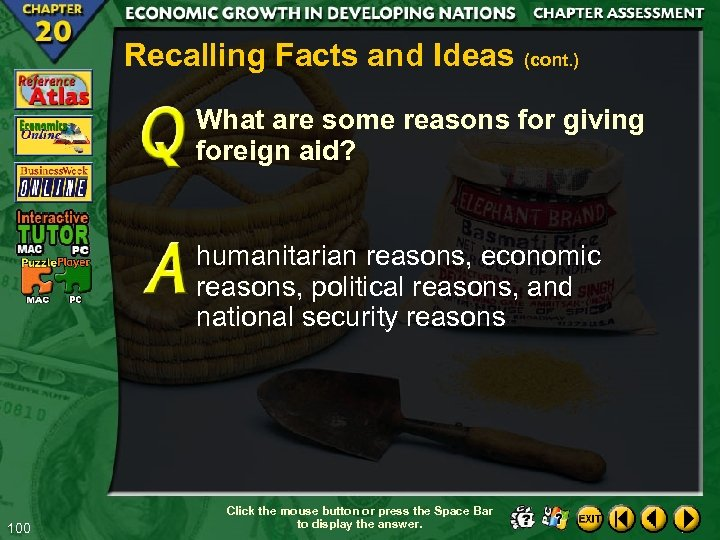 Recalling Facts and Ideas (cont. ) What are some reasons for giving foreign aid?