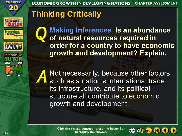 Thinking Critically Making Inferences Is an abundance of natural resources required in order for