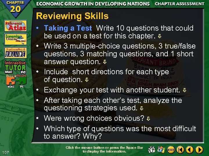 Reviewing Skills • Taking a Test Write 10 questions that could be used on