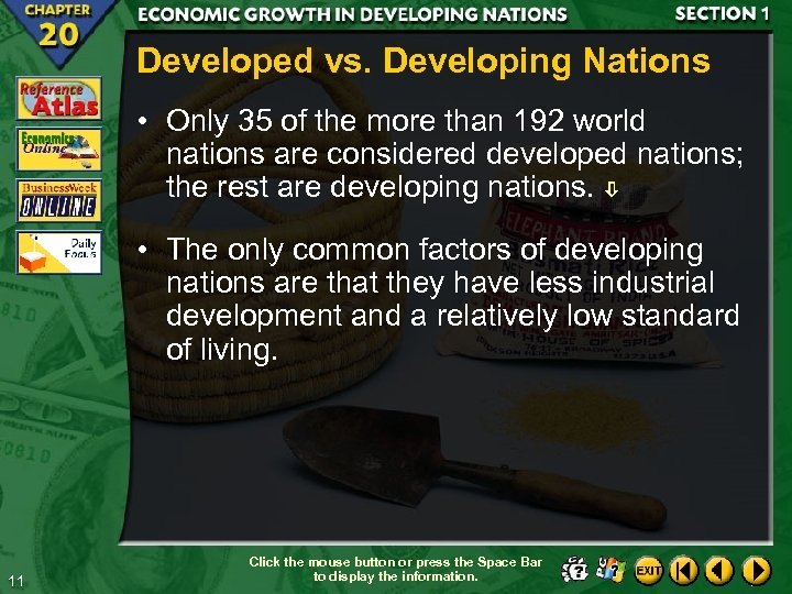 Developed vs. Developing Nations • Only 35 of the more than 192 world nations