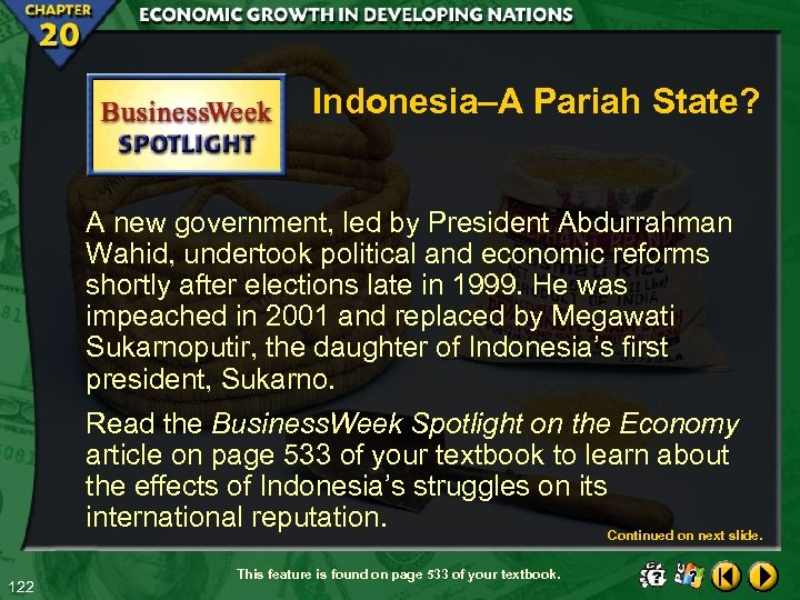 Indonesia–A Pariah State? A new government, led by President Abdurrahman Wahid, undertook political and