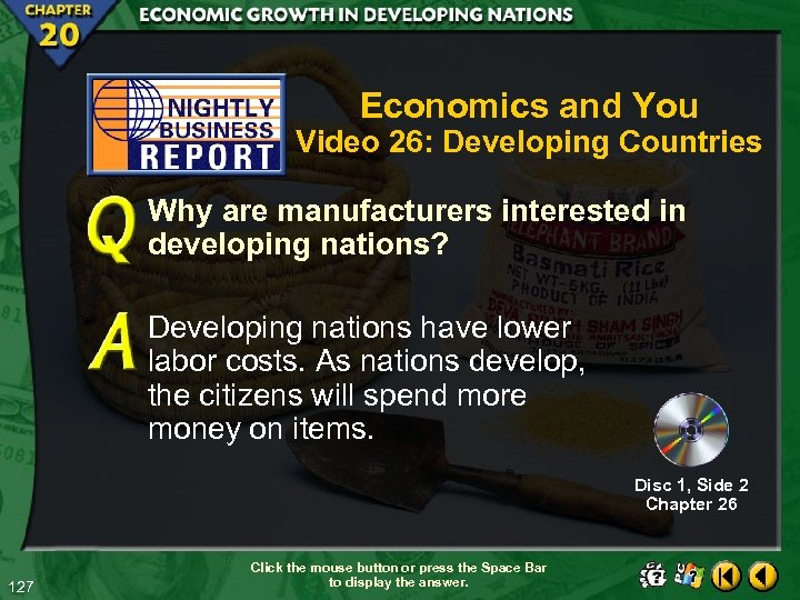 Economics and You Video 26: Developing Countries Why are manufacturers interested in developing nations?