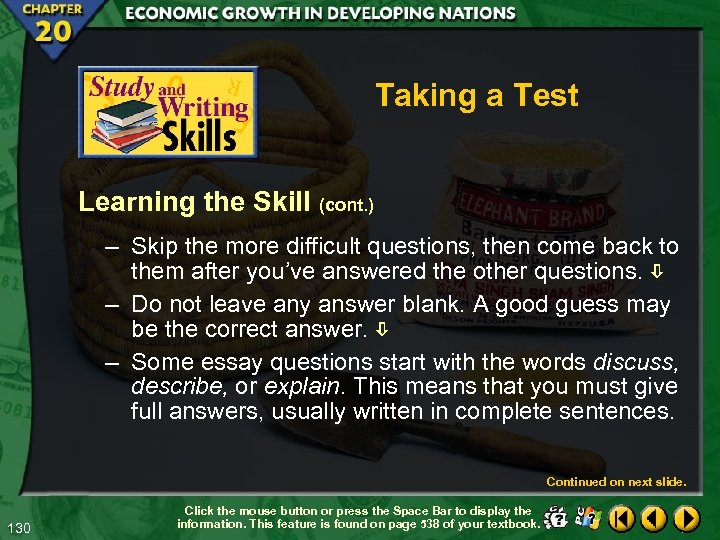 Taking a Test Learning the Skill (cont. ) – Skip the more difficult questions,