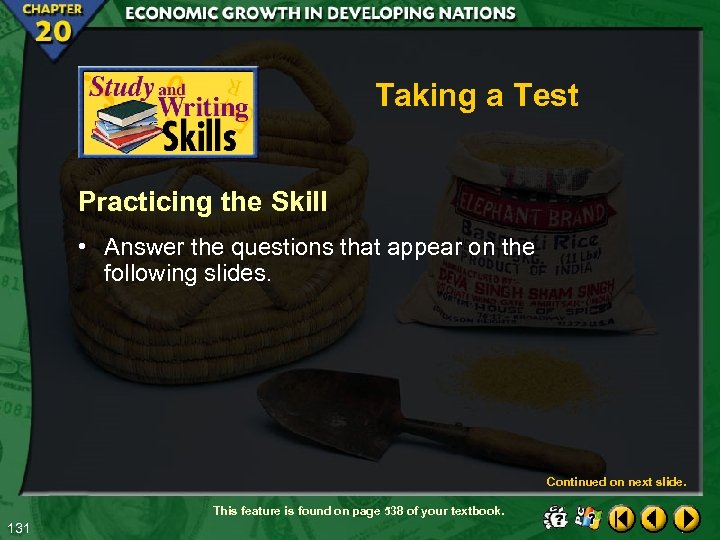 Taking a Test Practicing the Skill • Answer the questions that appear on the