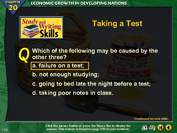 Taking a Test Which of the following may be caused by the other three?
