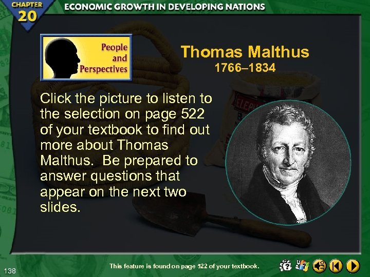 Thomas Malthus 1766– 1834 Click the picture to listen to the selection on page