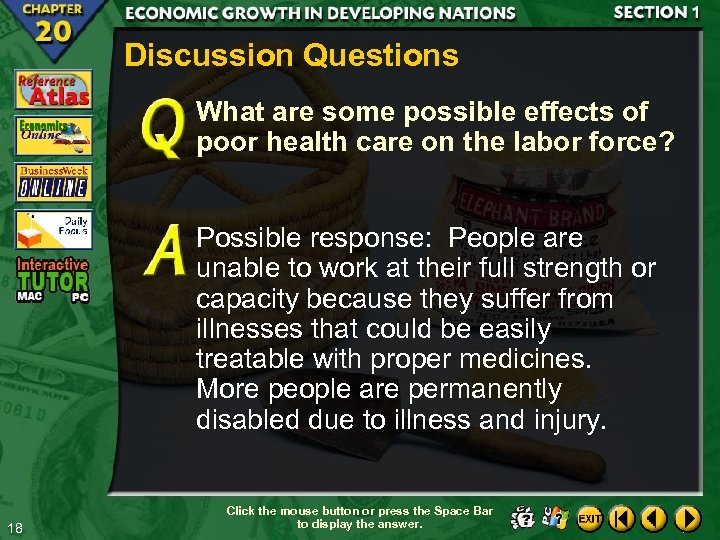 Discussion Questions What are some possible effects of poor health care on the labor