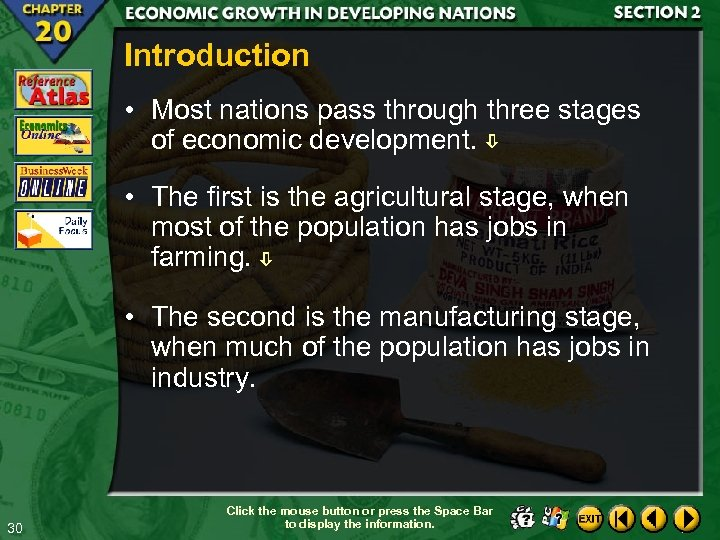 Introduction • Most nations pass through three stages of economic development. • The first