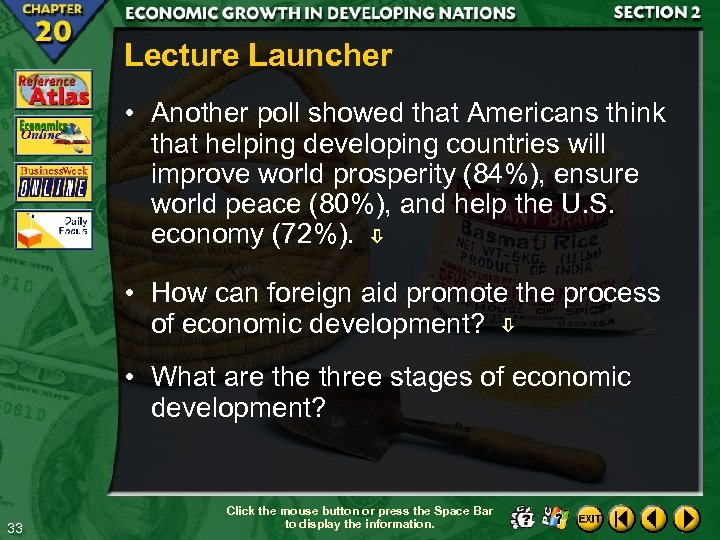 Lecture Launcher • Another poll showed that Americans think that helping developing countries will