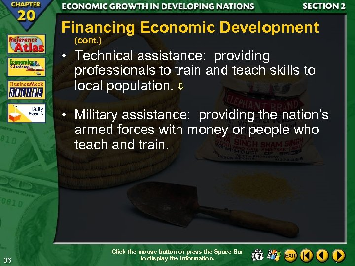 Financing Economic Development (cont. ) • Technical assistance: providing professionals to train and teach