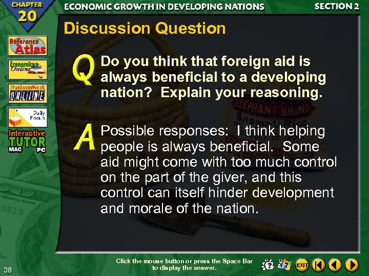 Discussion Question Do you think that foreign aid is always beneficial to a developing
