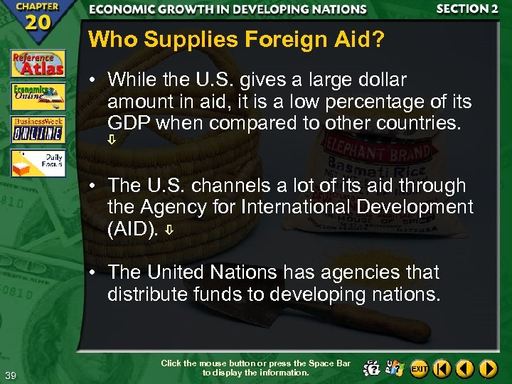 Who Supplies Foreign Aid? • While the U. S. gives a large dollar amount