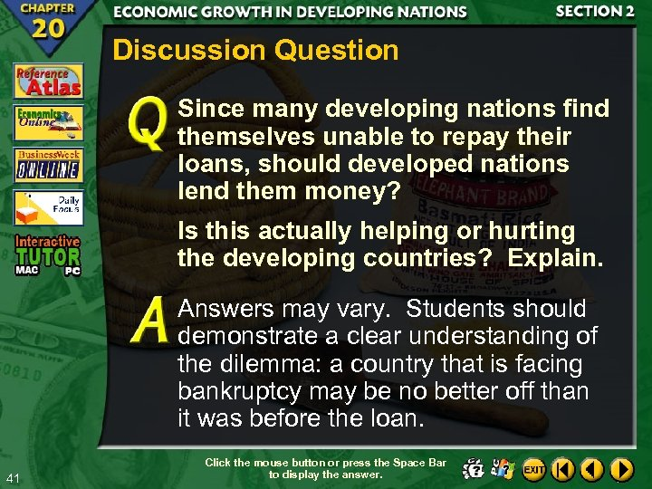 Discussion Question Since many developing nations find themselves unable to repay their loans, should