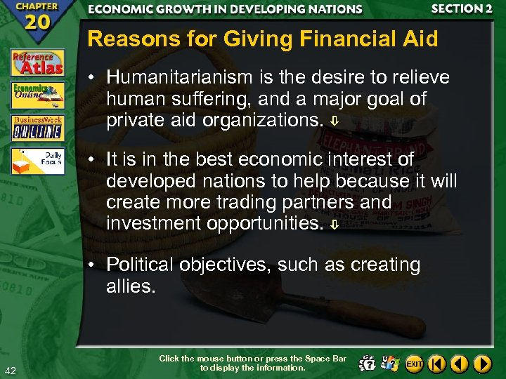 Reasons for Giving Financial Aid • Humanitarianism is the desire to relieve human suffering,