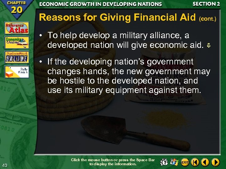 Reasons for Giving Financial Aid (cont. ) • To help develop a military alliance,