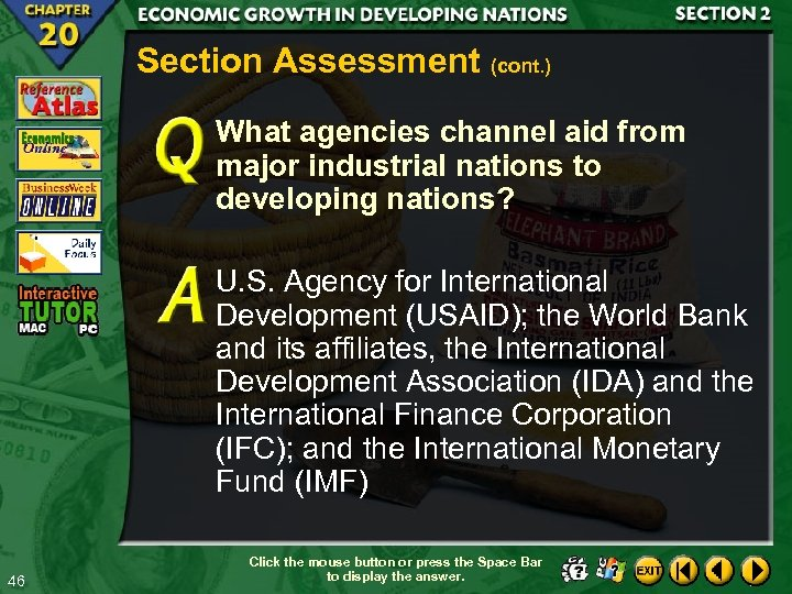 Section Assessment (cont. ) What agencies channel aid from major industrial nations to developing