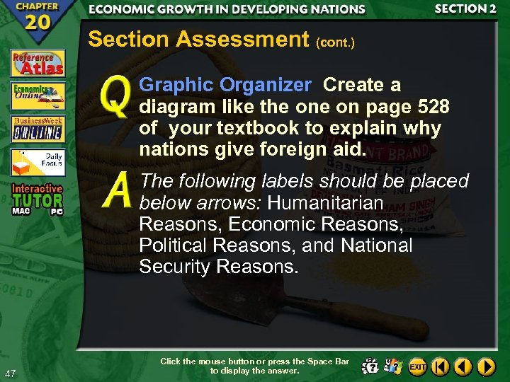 Section Assessment (cont. ) Graphic Organizer Create a diagram like the on page 528