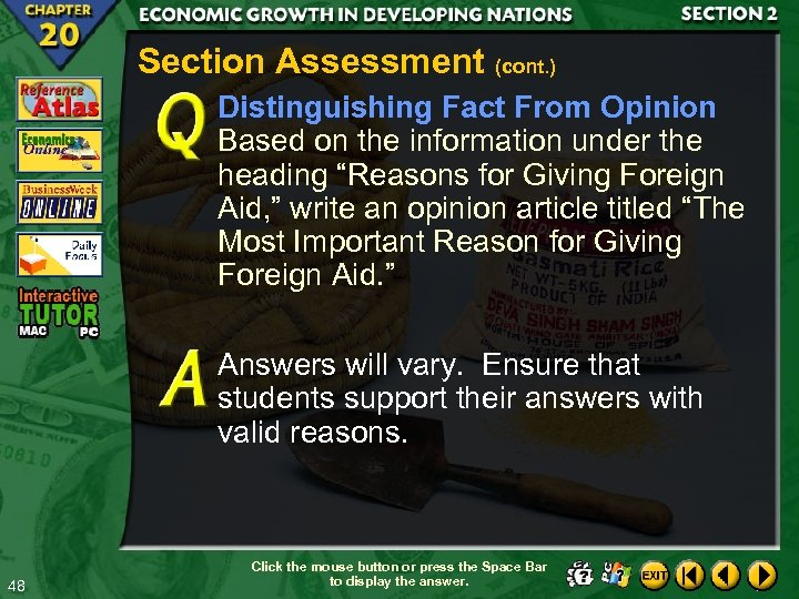 Section Assessment (cont. ) Distinguishing Fact From Opinion Based on the information under the