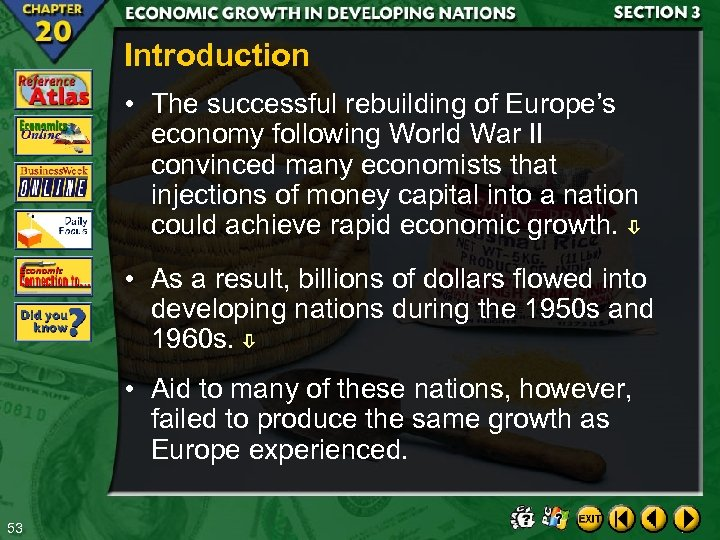 Introduction • The successful rebuilding of Europe's economy following World War II convinced many