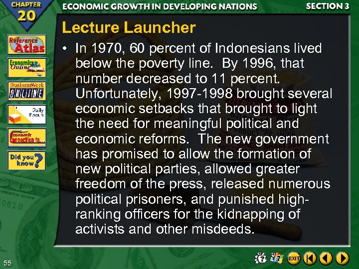 Lecture Launcher • In 1970, 60 percent of Indonesians lived below the poverty line.
