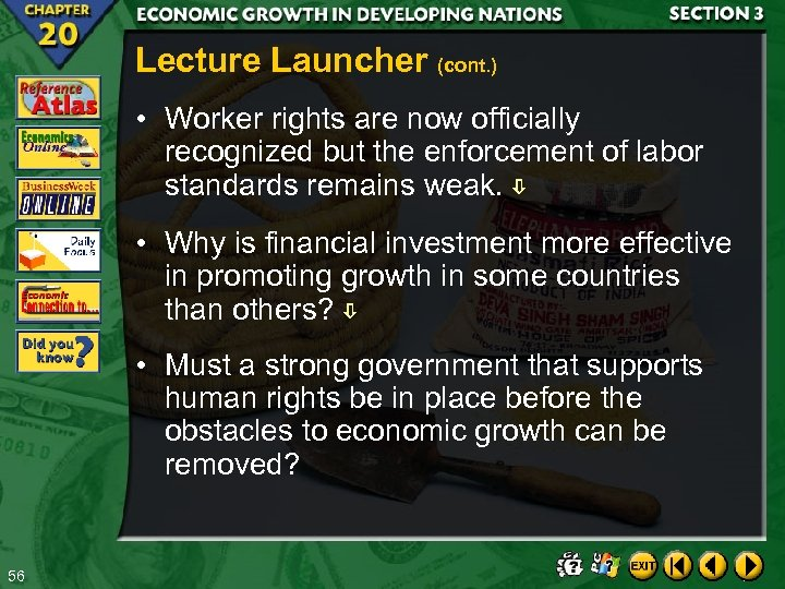 Lecture Launcher (cont. ) • Worker rights are now officially recognized but the enforcement