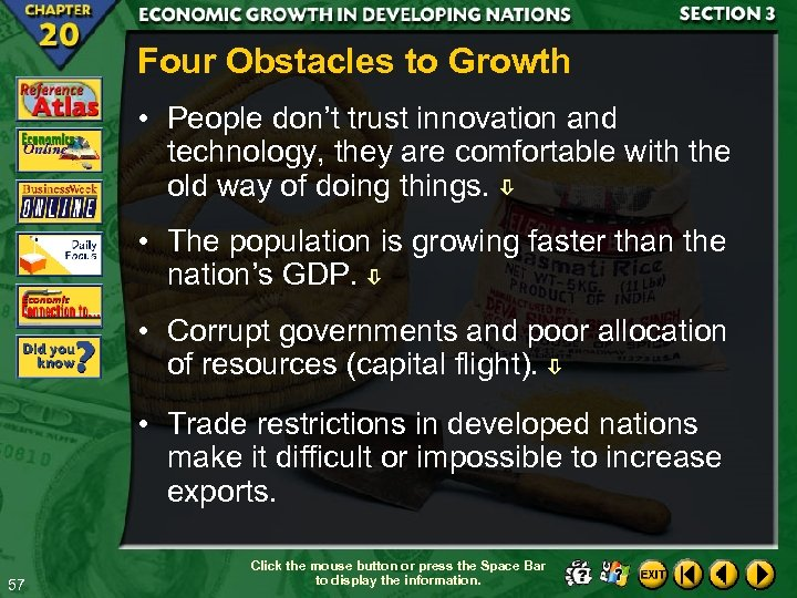 Four Obstacles to Growth • People don't trust innovation and technology, they are comfortable