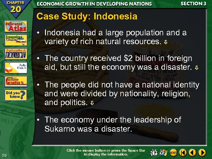 Case Study: Indonesia • Indonesia had a large population and a variety of rich