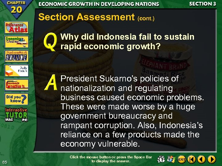Section Assessment (cont. ) Why did Indonesia fail to sustain rapid economic growth? President