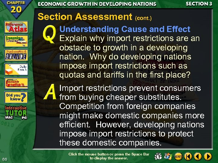 Section Assessment (cont. ) Understanding Cause and Effect Explain why import restrictions are an