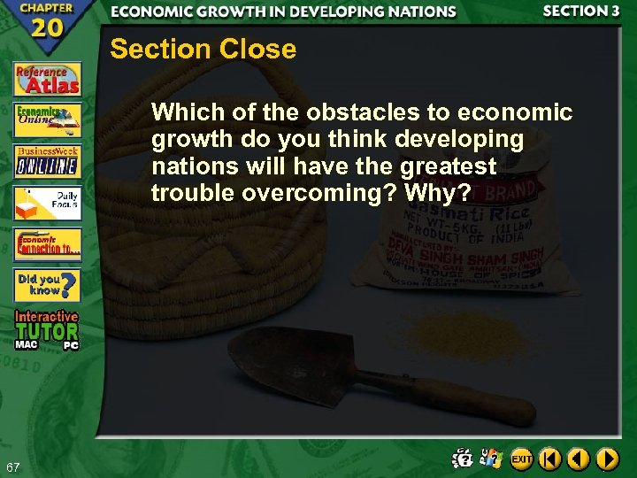 Section Close Which of the obstacles to economic growth do you think developing nations