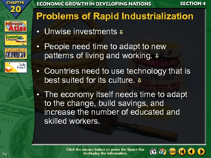 Problems of Rapid Industrialization • Unwise investments • People need time to adapt to