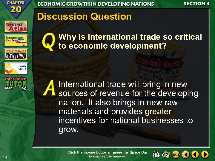 Discussion Question Why is international trade so critical to economic development? International trade will
