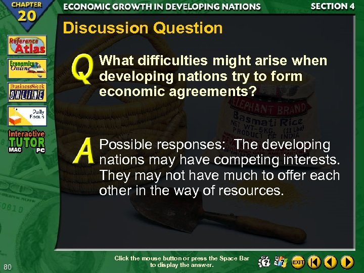 Discussion Question What difficulties might arise when developing nations try to form economic agreements?