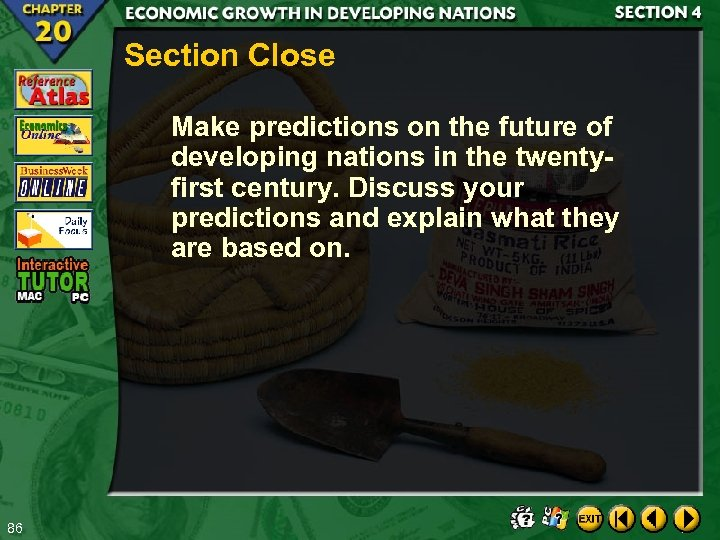 Section Close Make predictions on the future of developing nations in the twentyfirst century.