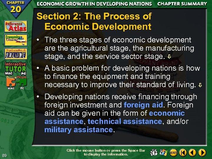 Section 2: The Process of Economic Development • The three stages of economic development