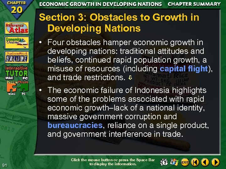 Section 3: Obstacles to Growth in Developing Nations • Four obstacles hamper economic growth