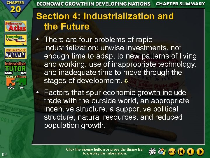 Section 4: Industrialization and the Future • There are four problems of rapid industrialization: