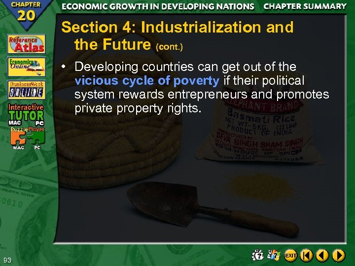 Section 4: Industrialization and the Future (cont. ) • Developing countries can get out