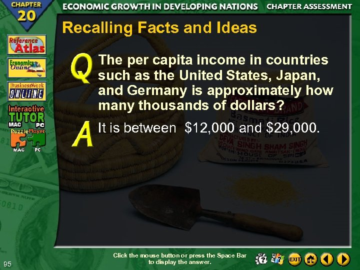 Recalling Facts and Ideas The per capita income in countries such as the United